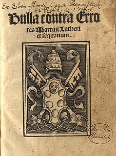 <i>Exsurge Domine</i> papal bull issued in 1520 discussing teachings of Luther