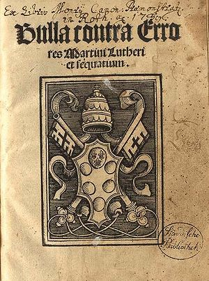 History of Lutheranism - First edition of Exsurge Domine