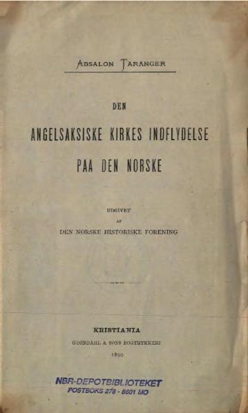 File:Den angelsaksiske kirkes indflydelse paa den norske.djvu