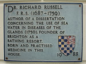 Richard Russell (doctor) - Plaque on Russell's house