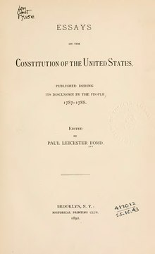 Essays on the Constitution of the United States, published during its discussion by the people 1787-1788.djvu