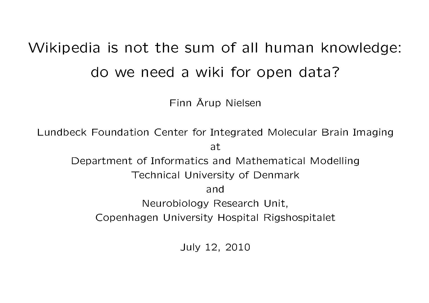 Finn Årup Nielsen - Wikipedia is not the sum of all human knowledge - Wikimania 2010.pdf