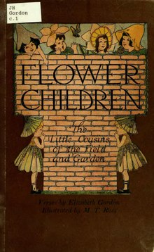 Flower children; the little cousins of the field and garden.djvu