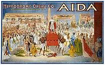 Giuseppe Verdi - Hippodrome Opera Company - Aida poster.jpg
