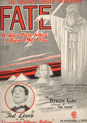 "1922 in music - Sheet music cover of ""Fate"" featuring a photo of jazz band leader Ted Lewis."