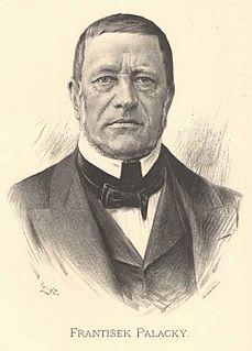 František Palacký Czech philosopher, historian, publicist and writer