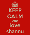 Keep-calm-and-love-shannu.png