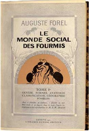 Auguste Forel - The Social World of Ants