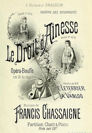 Francis Chassaigne - Cover of the piano/vocal score for Le droit d'aînesse, Chassaigne's first full-length operetta