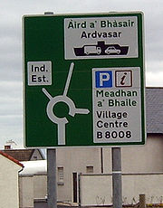 Scottish English and Scottish Gaelic are used on bilingual road signs throughout the Gaelic speaking parts of Scotland, such as this one, seen in village of Mallaig.