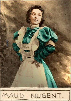 Maude Nugent - Maud /Maude Nugent  ca. 1897 from a theater magazine ad