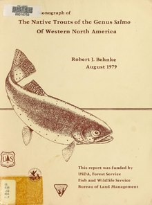 Monograph of the native trouts of the genus Salmo of western North America (IA monographofnativ00behn).pdf