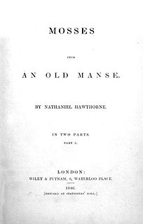 <i>Mosses from an Old Manse</i> short story collection by Nathaniel Hawthorne