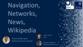 Navigation, Networks, News, Wikipedia – Patrick Gildersleve.pdf