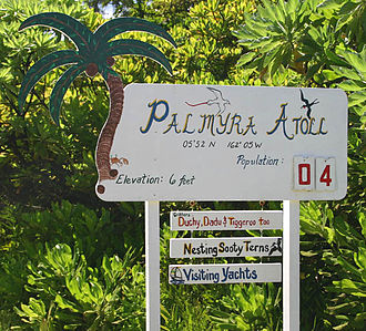Palmyra Atoll - Welcome sign for Palmyra Atoll, June 2005