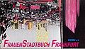 Postkarte für das FrauenStadtBuch Frankfurt - Gestaltung und Foto von Ursula Hillmann 1992.jpg