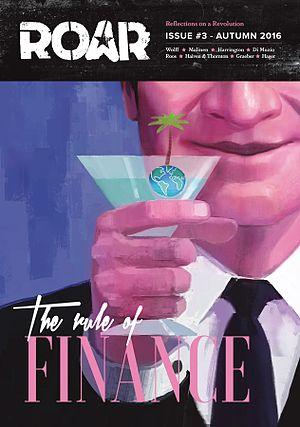 ROAR Magazine - Image: ROAR issue 3 rule of finance