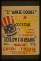 """Try a Yankee Doodle cocktail - New! Novel! Different! - """"Follow the parade"""" LCCN98507259.tif"""