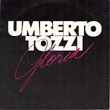 Gloria Umberto Tozzi Song Wikipedia