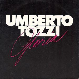Gloria (Umberto Tozzi song) - Image: Umberto tozzi gloria Finnish vinyl