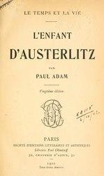 Paul Adam: L'Enfant d'Austerlitz