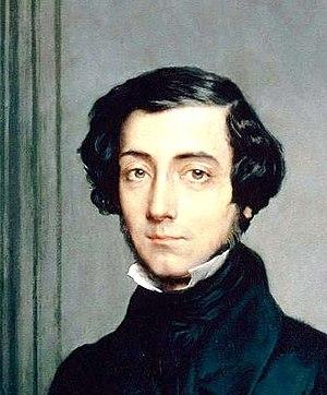 Liberal conservatism - Alexis de Tocqueville.