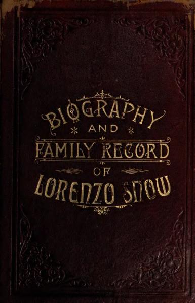 File:Biography and Family Record of Lorenzo Snow.djvu