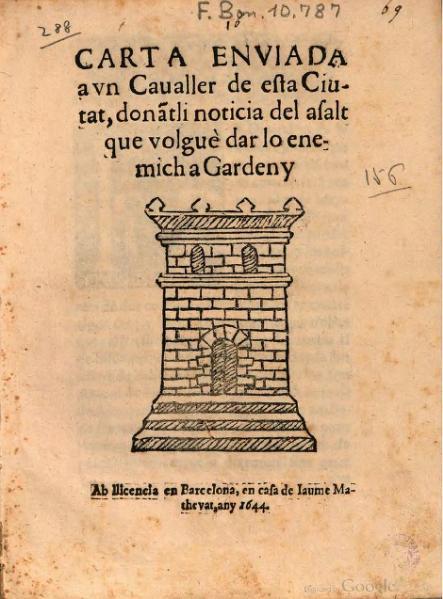 File:Carta enviada a vn Caualler de esta Ciutat, donantli noticia del asalt que volguè dar lo enemich a Gardeny (1644).djvu