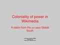 Coloniality of power in Wikimedia.pdf