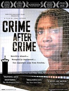 <i>Crime After Crime</i> (film) 2011 film by Yoav Potash