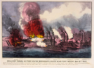 Fort Wright (Tennessee) - Image: Currier & Ives Brilliant naval victory on the Mississippi River, near Fort Wright, May 10th 1862