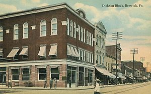 Berwick, Pennsylvania - Dickson Block in 1912