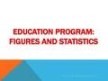 Education program- Figures and Statistics.pdf