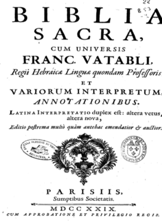"François Vatable - ""Hebrew latin Sacred Bible"", ten editions published between 1584 and 1729"