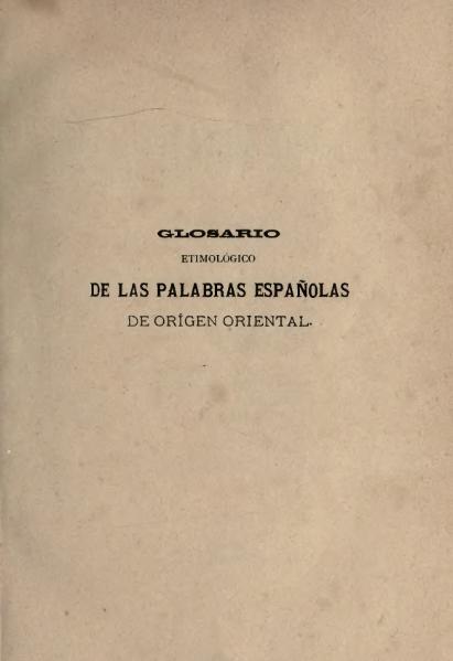 File:Glosario etimológico de las palabras españolas (1886).djvu