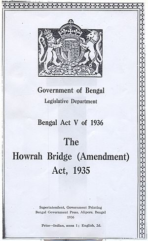 Howrah Bridge - The Howrah Bridge Amendment Act, 1935