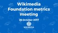 October 2017 Monthly Metrics Meeting.pdf