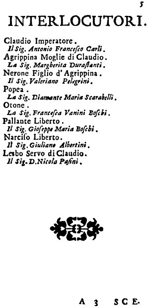 Agrippina (opera) - The original casting for Agrippina, as advertised at the time of the first production