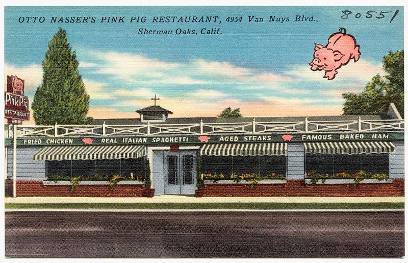 File:Otto Nasser's Pink Pig Restaurant, 4954 Van Nuys Blvd., Sherman Oaks, Calif (80551).jpg