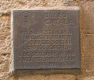 Orfeó Català - Plaque on the building in Carrer de Lledó in Barcelona, where Orfeó Català was first based