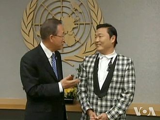 Psy - U.N. Secretary General Ban Ki-moon scheduled a meeting with Psy in the belief that music has great power to overcome intolerance.