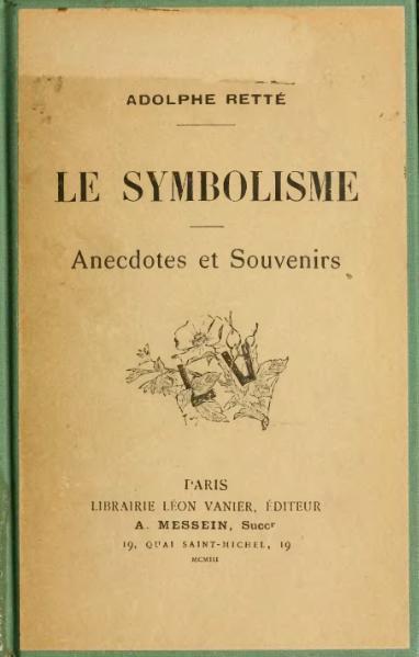 File:Retté - Le Symbolisme. Anecdotes et souvenirs.djvu