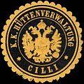 Siegelmarke K.K. Hüttenverwaltung - Cilli W0261175.jpg