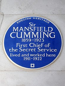 Sir Mansfield Cumming 1859-1923 First Chief of the Secret Service lived and worked here 1911-1922.jpg