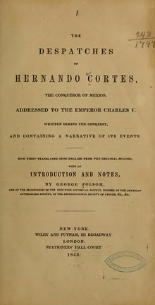 The despatches of Hernando Cortes.djvu