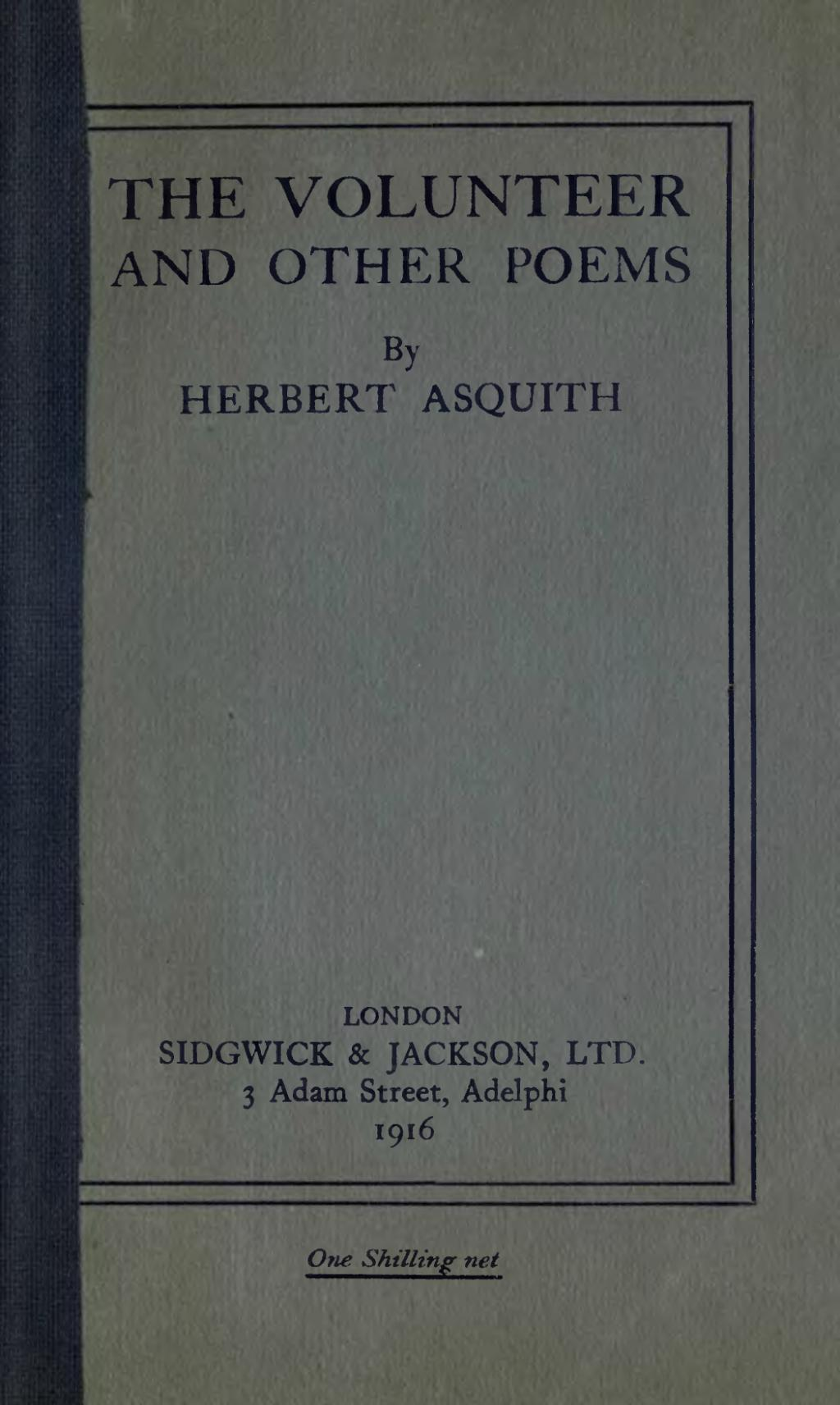 the volunteer herbert asquith essay The volunteer analysis quick fast explanatory summary pinkmonkey free cliffnotes cliffnotes ebook pdf doc file essay summary literary terms analysis.