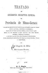 Tratado de geographia descriptiva especial da provincia de Minas-Geraes