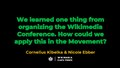 (Wikimania 2018) We learned one thing from organizing the Wikimedia Conference. How could we apply this in the Movement.pdf