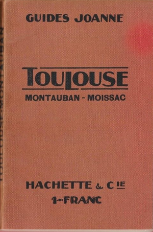 Guides Joanne - Cover of guide to Toulouse, 1914