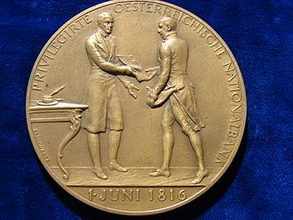 Johann Philipp Stadion, Count von Warthausen - Count Johann Philipp von Stadion receives from Francis I (Franz I.), the first Emperor of Austria, the charter for the foundation of Austria's central bank Oesterreichische Nationalbank in Vienna. Bronze medal to the 100th Anniversary on 1  June 1916, obverse. Medallist Stefan Schwartz.